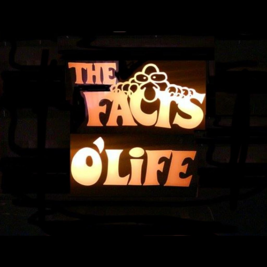 The Facts O'Life